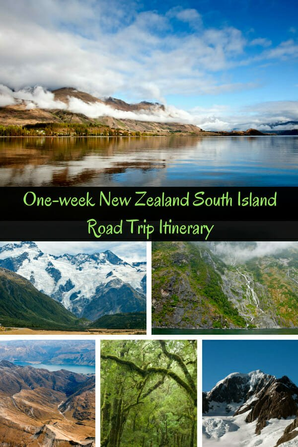 One-week-New-Zealand-South-Island-Road-Trip-Itinerary-MilfordSound-FoxGlacier-Queenstown-LakePukaki-Lake-Wanaka-LakeTeAnau