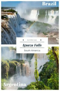 Guide to visiting Iguazu Falls in Brazil and Argentina #IguazuFallsBrazil #IguazuFallsArgentina